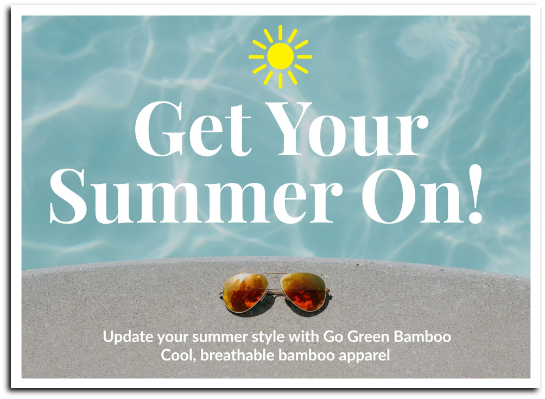 Welcome to Summer from Go Green Bamboo